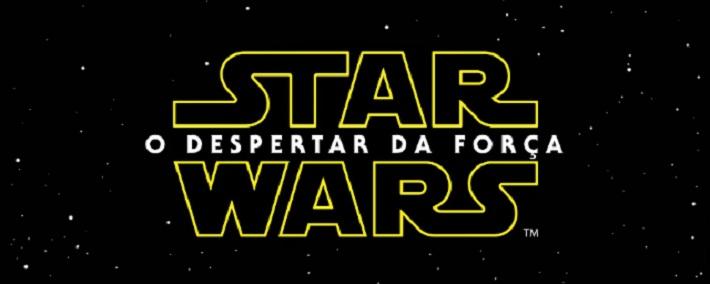 Saiu o primeiro trailer oficial  de Star Wars: O Despertar da Força