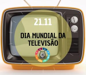 Hoje é o Dia Mundial da Televisão 3