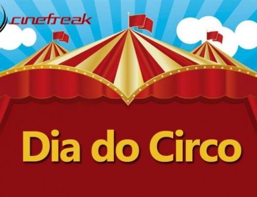 Hoje é o Dia do Circo