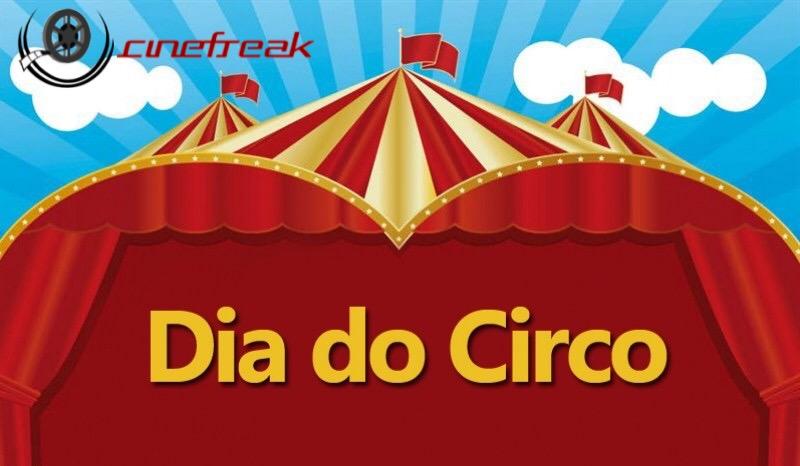 Hoje é o Dia do Circo 1