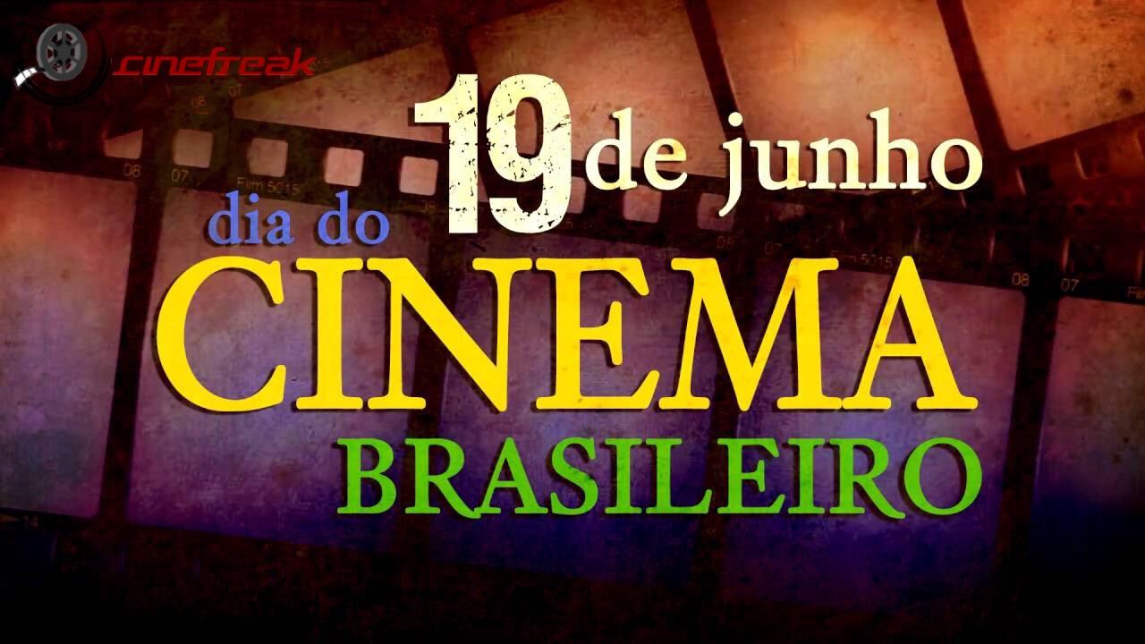Hoje é o Dia do Cinema Brasileiro 5