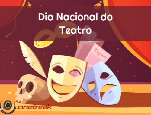 Hoje é comemorado o Dia Nacional do Teatro