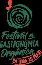 Começa em SP a 8ª edição do Festival de Gastronomia Orgânica - Da Terra ao Prato 1