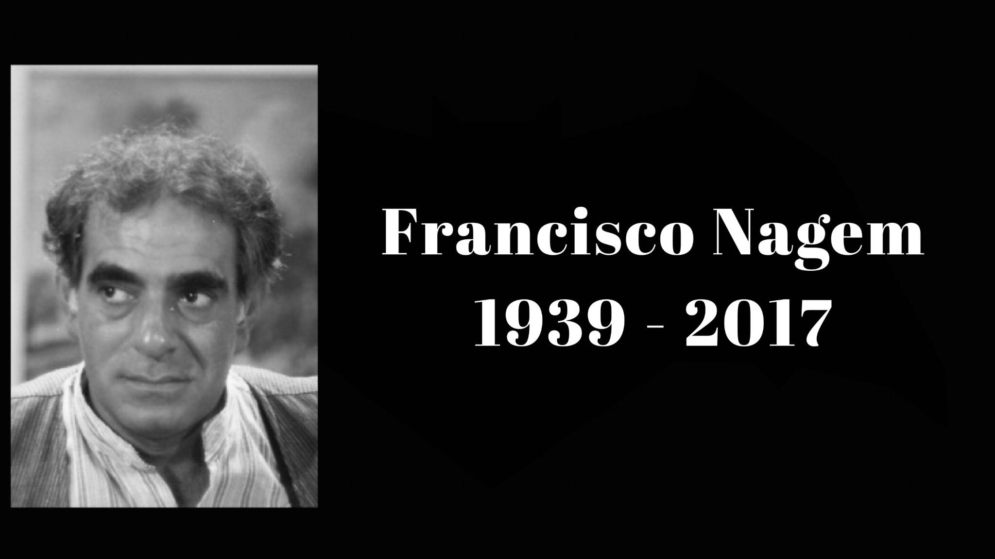 Morre o ator Francisco Nagem aos 78 anos 3