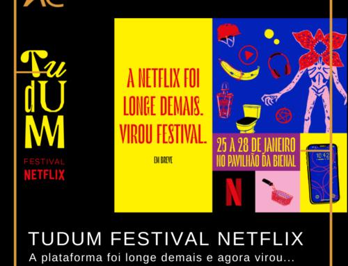 Evento traz experiências especiais das séries da Netflix