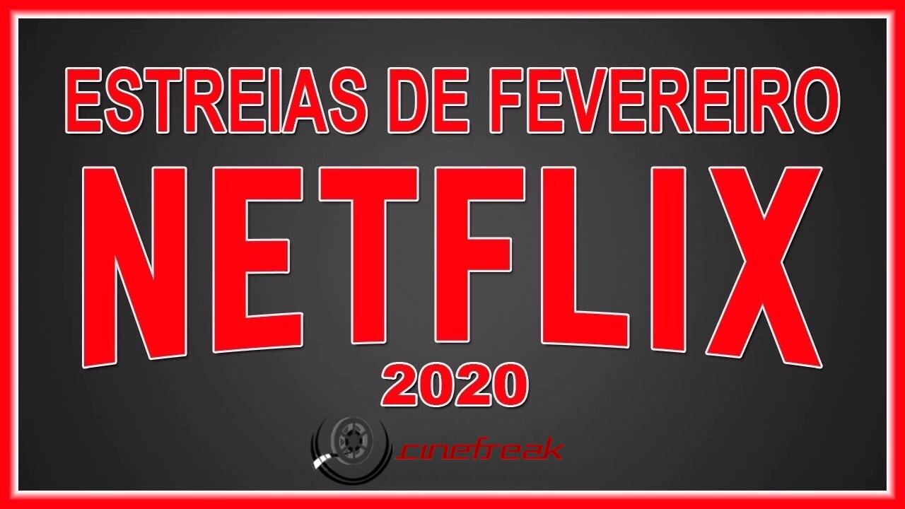 Estreias de fevereiro na Netflix 1