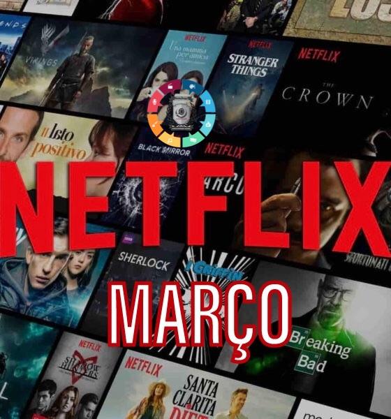 Estreias de março na Netflix 7