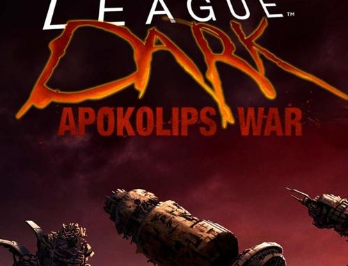 Justice League Dark: Apokolips War, nova animação da DC divulga detalhes