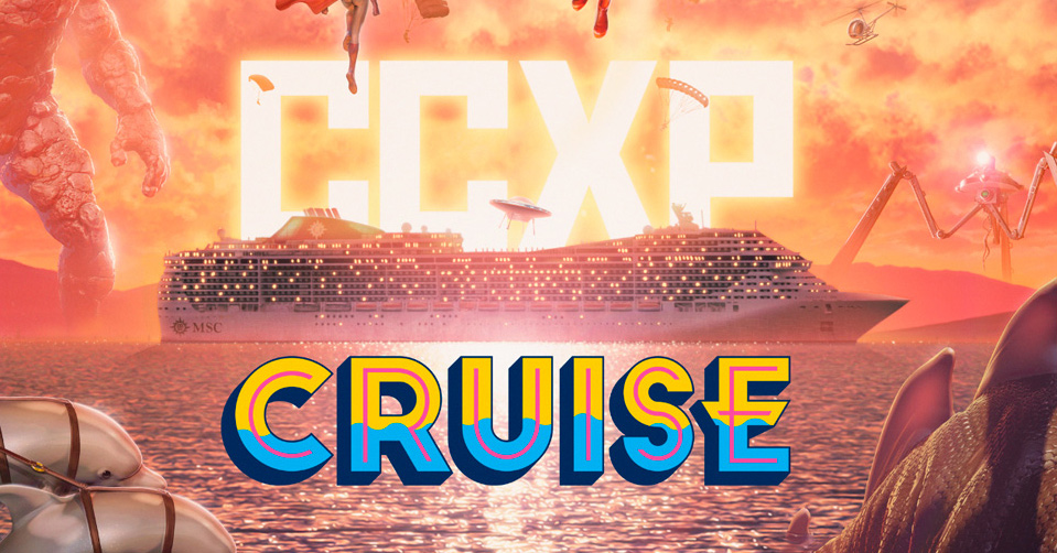 CCXP Cruise - Pacotes já estão à venda 6