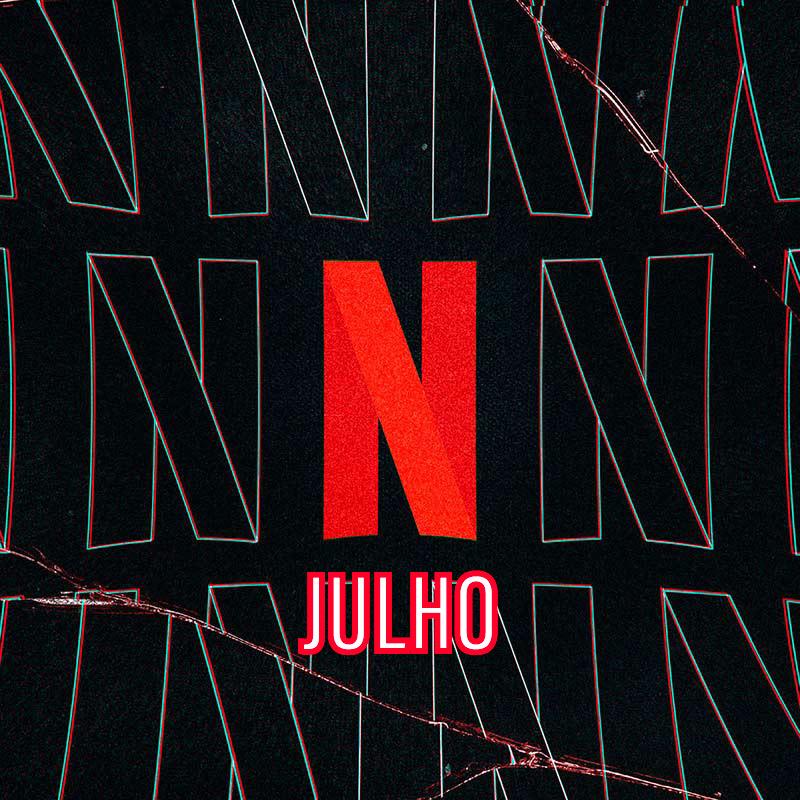 Lançamentos da Netflix em julho de 2020 6