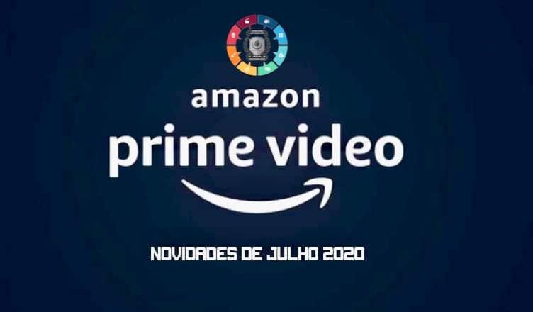 As novidades do Amazon Prime Video em julho 1