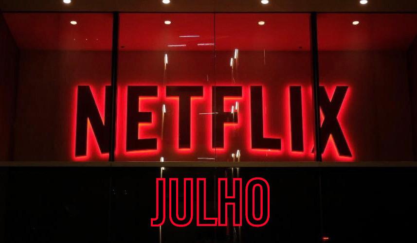 Lançamentos da Netflix em julho de 2020 3