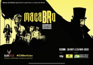 CCBB promove Mostra MacaBRo – Horror Brasileiro Contemporâneo 3