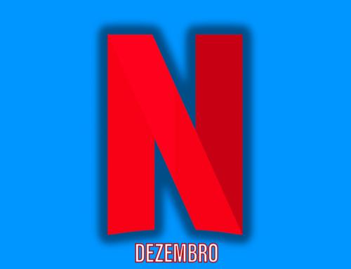 Confira as estreias que chegam na Netflix em dezembro