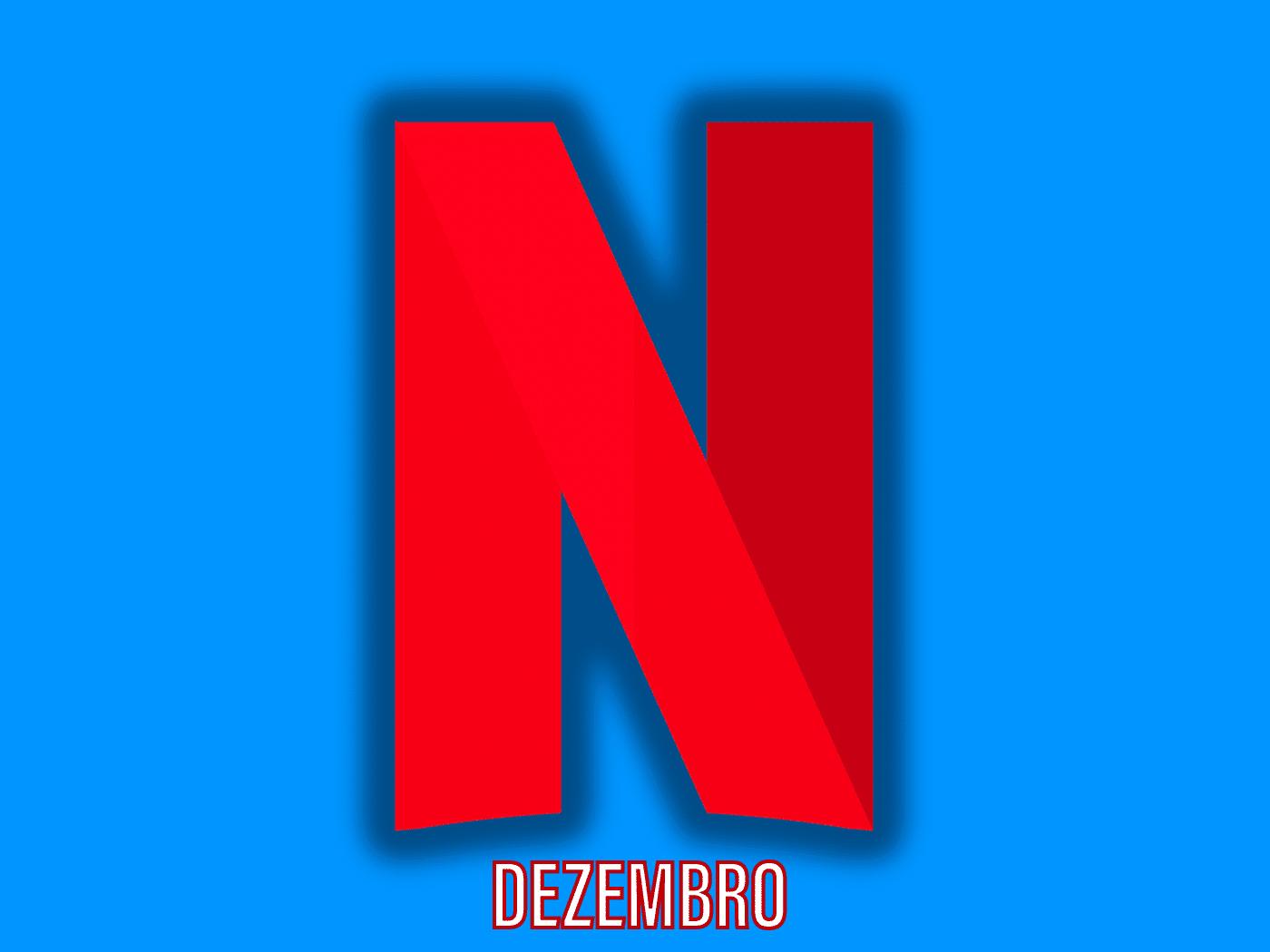 Confira as estreias que chegam na Netflix em dezembro 8