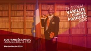 Festival Varilux de Cinema Francês promove virtualmente exibição de filme e debate em homenagem ao Dia Nacional da Consciência Negra 3