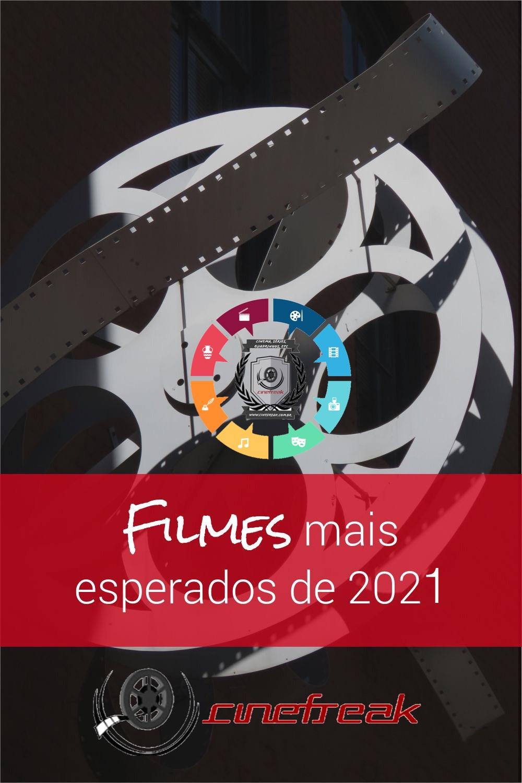 Filmes mais aguardados para 2021 1