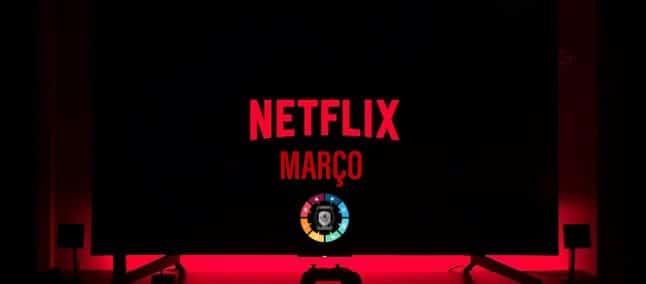 Novidades na Netflix em março 4