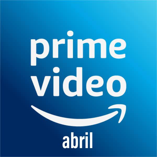 Novidades para o Prime Video no mês de abril 10