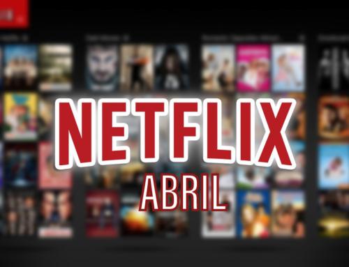 Estreias na Netflix em abril de 2021