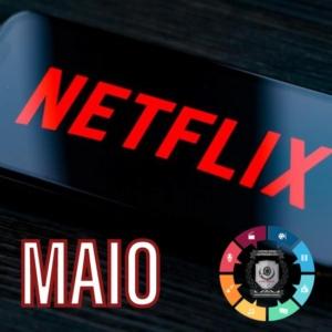 Filmes e séries que chegam na Netflix em maio 3