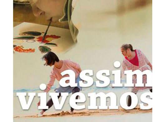 'Assim Vivemos - Festival Internacional de Filmes sobre Deficiência' terá edição online e gratuita de 10 a 14 de abril 5