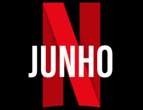 Todos os lançamentos de junho na Netflix