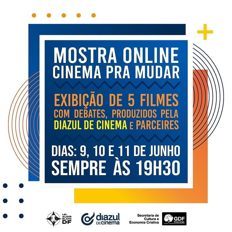 Mostra Cinema pra mudar - 100% virtual e GRATUITA! 5