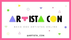 Conheça o Artista Con 3