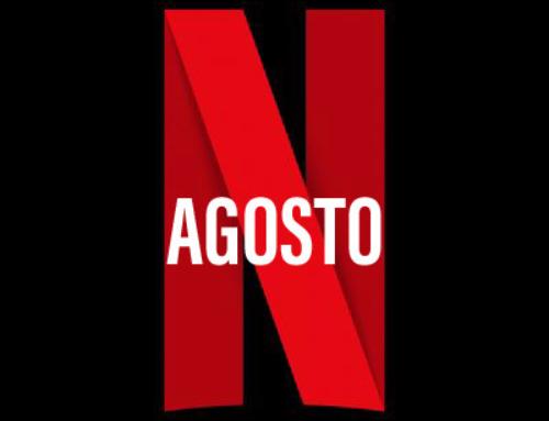 Lançamentos no mês de agosto na Netflix