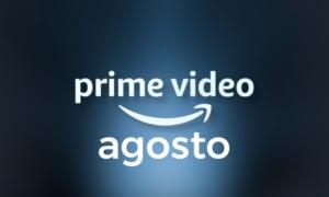 Lançamentos no Prime Vídeo em agosto 3