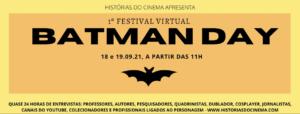 1º Festival Virtual Batman Day celebra o Homem Morcego com entrevistas de especialistas, fãs e profissionais 7
