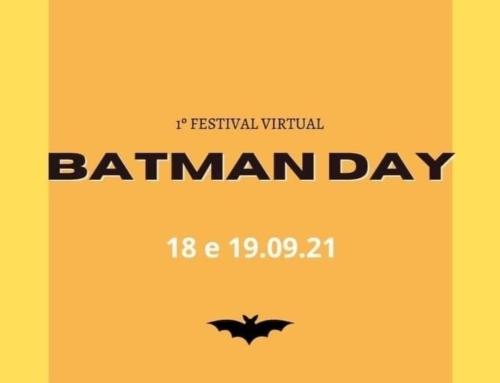 1º Festival Virtual Batman Day celebra o Homem Morcego com entrevistas de especialistas, fãs e profissionais