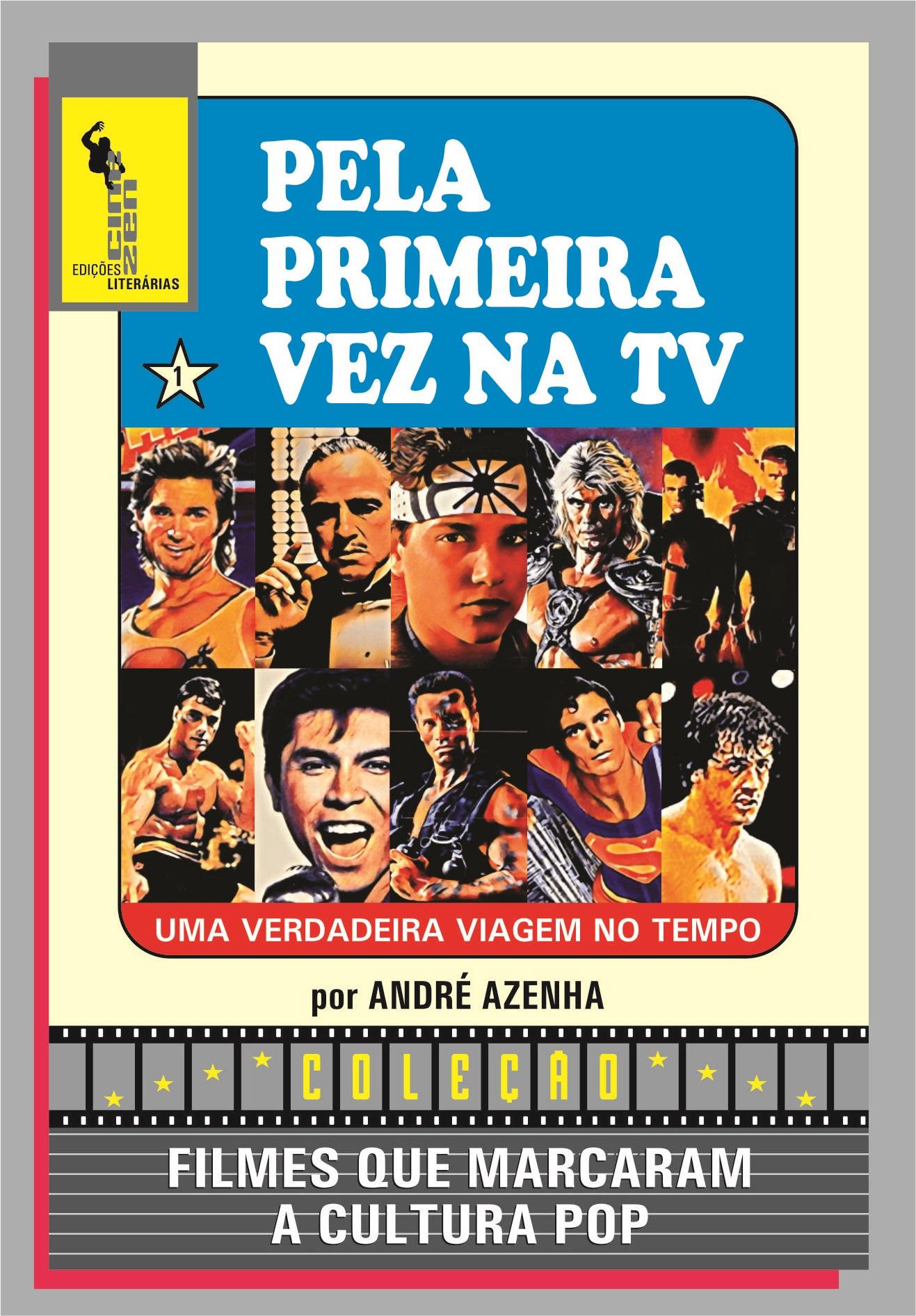 """Livro """"Filmes que Marcaram a Cultura Pop – Volume 1"""" reúne artigos sobre clássicos e cults dos anos 1970 aos 1990 10"""