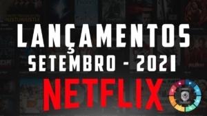 Lançamentos no mês de setembro na Netflix 5