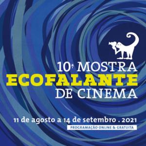 10ª Mostra Ecofalante - Filmes inéditos estreiam neste fds e feriado 5