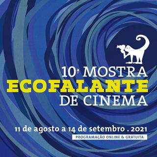 10ª Mostra Ecofalante - Filmes inéditos estreiam neste fds e feriado 2